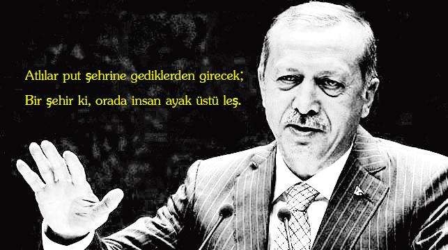 Erdoğan: Atlılar put şehrine gediklerden girecek