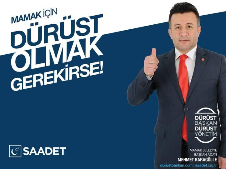 Saadet Partisi Ankara Mamak Belediye Başkan Adayı mehmet karagülle